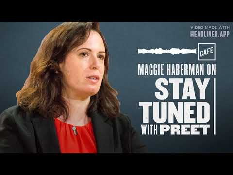 Maggie Haberman I Stay Tuned With Preet