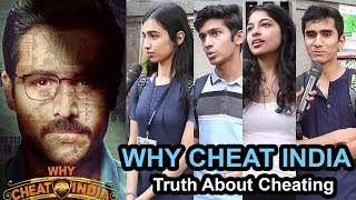 WHY CHEAT INDIA! Truth About Cheating And Flaws In Our Education System