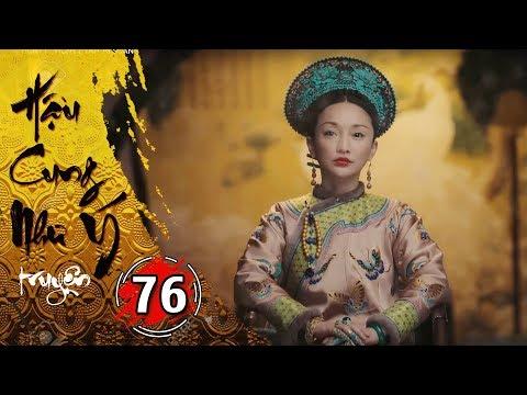 Hậu Cung Như Ý Truyện - Tập 76 [FULL HD] | Phim Cổ Trang Trung Quốc Hay Nhất 2018 - Thời lượng: 43:33.
