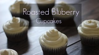 roasted blueberry cupcakes recipe