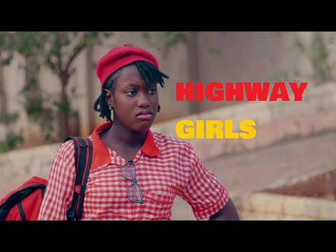 HIGHWAY GIRLS Episode 1 - 2021 LATEST NIGERIAN NOLLYWOOD MOVIE | NOLLYWOOD WEB SERIES | NEW MOVIES