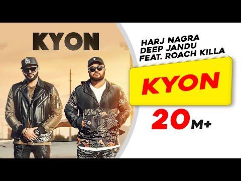 Video Kyon Feat. Roach Killa | Harj Nagra | Deep Jandu download in MP3, 3GP, MP4, WEBM, AVI, FLV January 2017