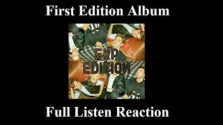 EXP EDITION First Edition – EP Full Album Listen
