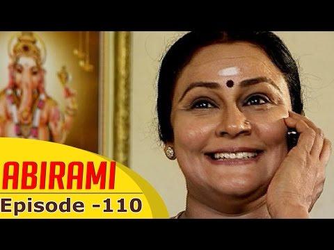 Abirami | Epi 110 | Kalaignar TV Serial | Gautami