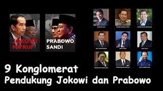 Video Inilah 9 Cukong Di Balik Dukungan Capres Jokowi dan Prabowo! Siapa Yang Lebih Kuat? MP3, 3GP, MP4, WEBM, AVI, FLV Juni 2019