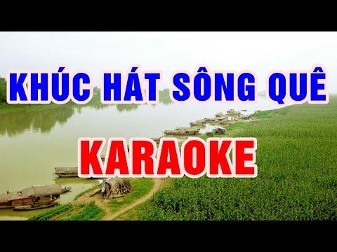 Khúc Hát Sông Quê || Karaoke Beat Chuẩn 2018 || Nhạc Sống Thanh Ngân - Thời lượng: 4:30.