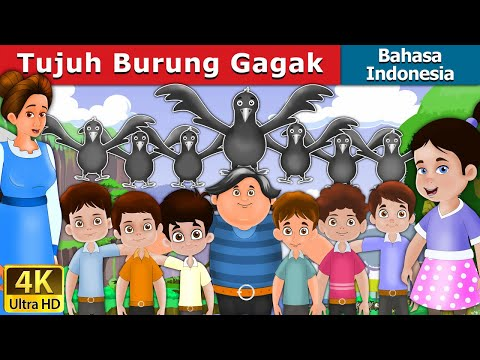 Tujuh Burung Gagak | The Seven Crows In Indonesian | Indonesian Fairy Tales