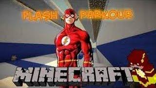 Merhaba Arkadaslar Bugun Sizlere The Flash Parkur Mapını Oynadık.Like Atarsanız Beni Çok Mutlu Etmiş Olursunuz.Minecraft İndirmek İçin - http://goo.gl/VRMuvhMap İndirmek İçin : http://goo.gl/rQzVKb
