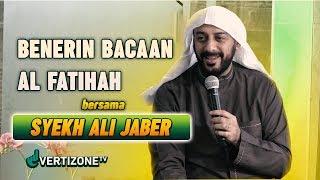 Video Benerin Bacaan Al Fatihah bareng Syekh Ali Jaber MP3, 3GP, MP4, WEBM, AVI, FLV Agustus 2019