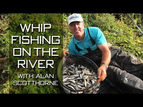 Whip Fishing On The River With Alan Scotthorne_Horg�szat vide�k