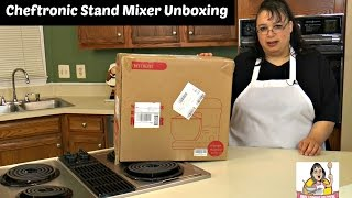 Cheftronic 5.5 Quart Stand Mixer Unboxing ~ Choosing a Stand M...