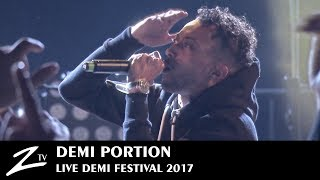 Demi Portion & Rémi Gaillard  - Demi Festival 2017 - LIVE HD