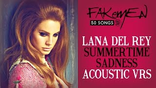 Lana Del Rey - SUMMERTIME SADNESS // Acoustic vrs - 50 Songs (Radio Deejay)