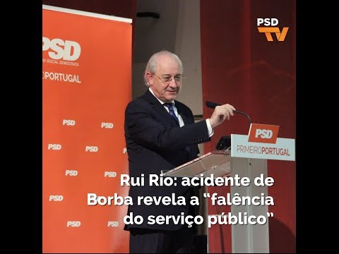 """Rui Rio: acidente de Borba revela a """"falência do serviço público"""""""
