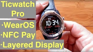 image of Mobvoi TicWatch Pro WearOS IP68 Smartwatch Google Pay, GPS, Dual Screens: 1st Look & Initial Review