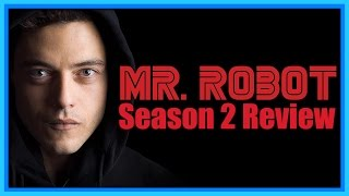 Last year, Mr. Robot's spectacular first season surprised audiences with it's grounded, surprising storytelling. How did the second season hold up? Lets find out!Subscribe today to get the latest from TVJunkie!Follow me on Twitter: http://www.twitter.com/TVJunkie93Now on Tumblr: https://www.tumblr.com/blog/tv-junkieLets have a conversation in the comments!New videos every uhhhhday!Stay tuned for more, here on TVJunkie!