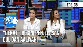 "Video [THE OK! SHOW] ""Dekat"", Begini Penjelasan Dul Dan Aaliyah! [23 Januari 2019] MP3, 3GP, MP4, WEBM, AVI, FLV Februari 2019"
