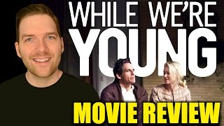 While We're Young - Movie Review