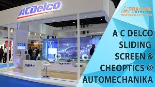 AC Delco - Sliding Screen & Cheoptics at AutoMechanika
