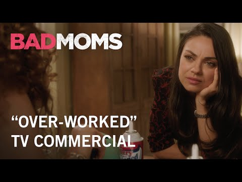 Bad Moms (TV Spot 'Over-Worked')