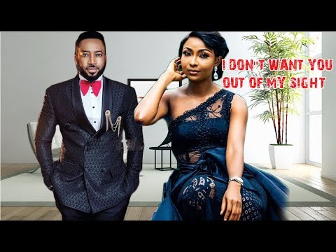 I DON'T WANT YOU OUT OF MY SIGHT - FREDRICK LEONARD NIGERIAN MOVIES LATEST | NIGERIAN MOVIES 2018