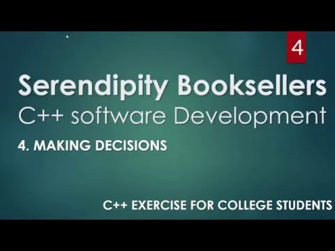 C++ Serendipity Booksellers Software Development Project— Part 4: C++ Making Decisions