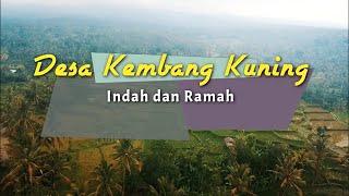 """Desa Kembang Kuning """"Desa Wisata, Indah dan Ramah"""""""