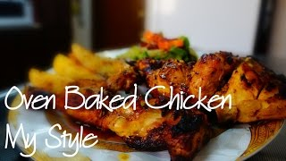 This is my style of baking a chicken in the oven, it takes about 50 mnts but its worth the wait, hope you like it : -1 1/2 chicken...
