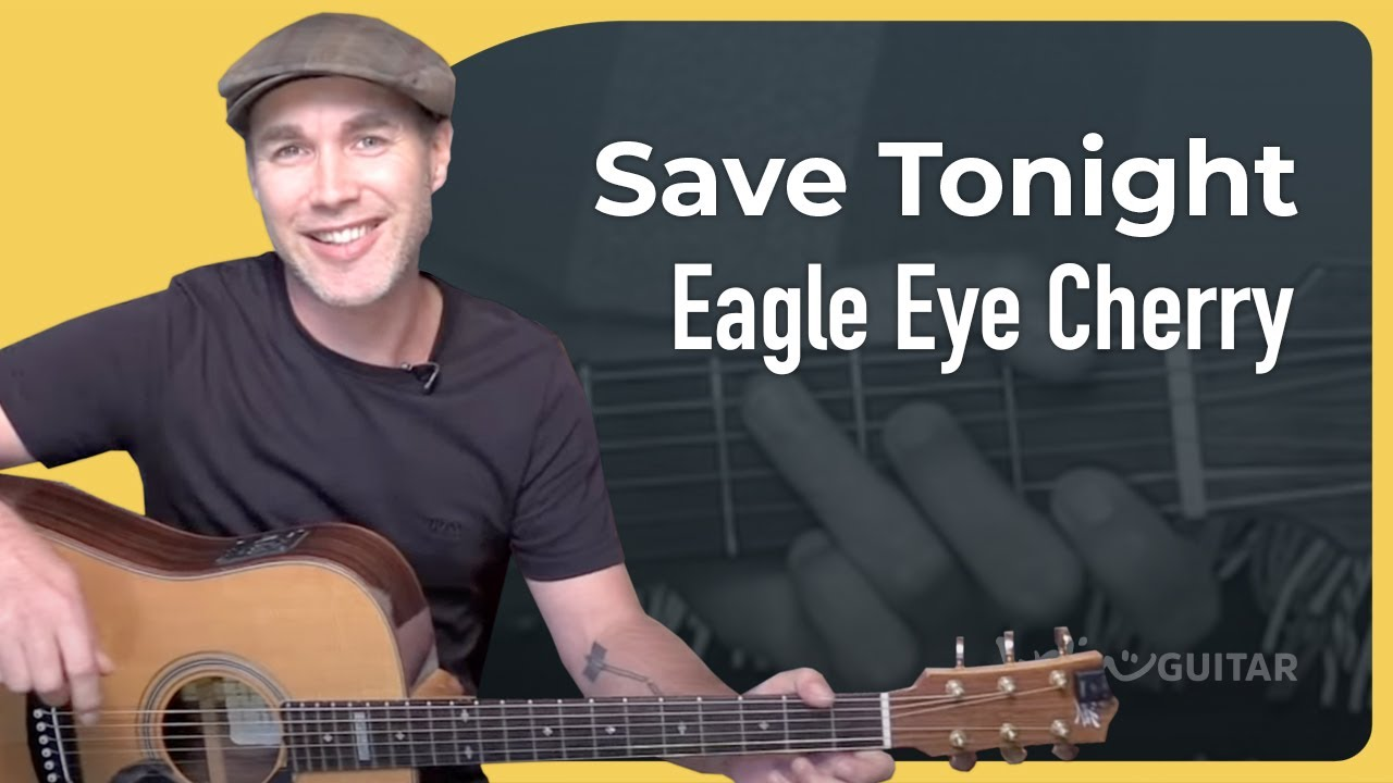 Save Tonight – Eagle Eye Cherry – Easy Acoustic Beginner Guitar Lesson (BS-404)