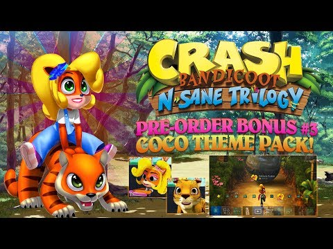 Crash Bandicoot N. Sane Trilogy: #3 PRE ORDER BONUS: COCO THEME PACK & AVATARS!