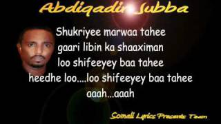 Somali Lyrics Presents - Sharaf - By - Abdiqadir Jubba - New Song  2010