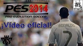 PES 2014 -¡¡PRIMER VÍDEO OFICIAL!!