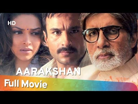 Aarakshan (2011) (HD) Hindi Full Movie - Amitabh Bachchan | Saif Ali Khan | Deepika Padukone