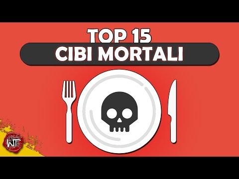 top 15 cibi mortali... buon appetito!