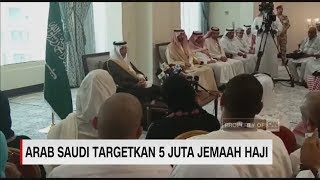 Video Arab Saudi Targetkan 5 Juta Jamaah Haji MP3, 3GP, MP4, WEBM, AVI, FLV April 2019