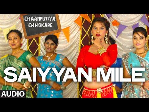 Saiyyan Mile Songs mp3 download and Lyrics