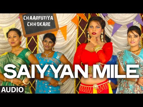 Exclusive: Saiyyan Mile Full Audio Song - Chaarfutiya...