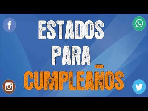 Status bonitos para Whatsapp - Estados para cumpleaños !!ESPECIALES!!  ¡FRASES MUY ORIGINALES!