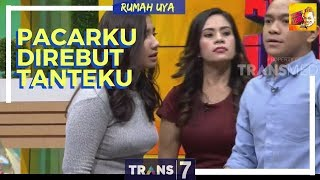 Video [FULL] RUMAH UYA | TANTEKU SANG PELAKOR | RUMAH UYA (27/02/18) MP3, 3GP, MP4, WEBM, AVI, FLV Oktober 2018