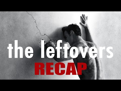 The Leftovers Season 1 - TV RECAP