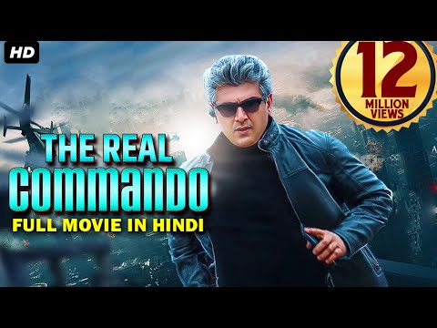 Ajith Kumar New Movie 2017 - The Real Commando (2017) | New released South Indian Full Movie