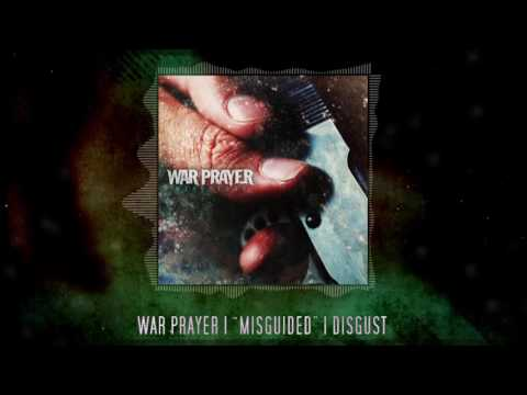 War Prayer - 04 Disgust [Lyrics]