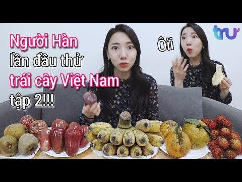 Người Hàn lần đầu thử trái cây Việt Nam tập 2!!! - Thời lượng: 12:24.