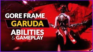 WF    GARUDA - Abilities . Synergy . Gameplay