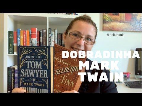 As Aventuras de Tom Sawyer e As Aventuras de Huckleberry Finn - Mark Twain