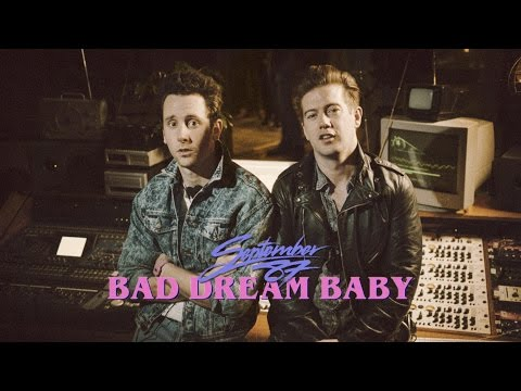September 87 - Bad Dream Baby