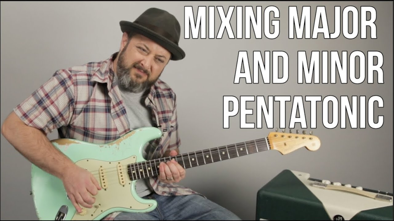 Mixing Major and Minor Pentatonic Scale Lesson Blues Rock Guitar
