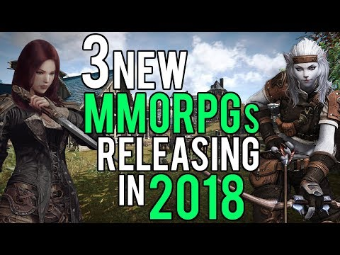 3 New MMORPGs That Will Release In 2018
