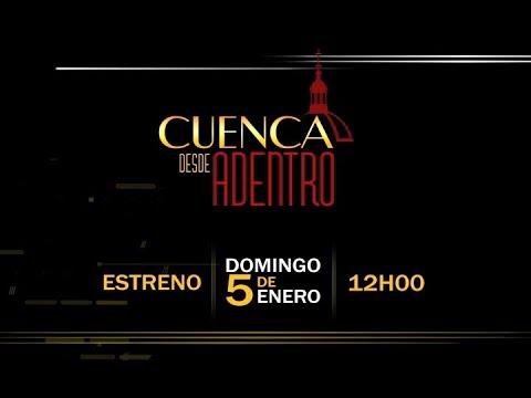 Cuenca Desde Adentro programa #1