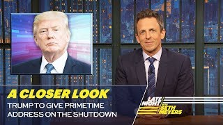 Video Trump to Give Primetime Address on the Shutdown: A Closer Look MP3, 3GP, MP4, WEBM, AVI, FLV Januari 2019